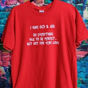 Vintage Y2K I Have OCD and ADD Funny Humor Tee